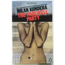 Milan Kundera. The farewell party